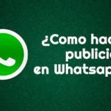 como hacer publicidad en whatsapp